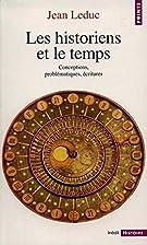 Les Historiens et le Temps by Jean Leduc
