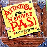 Iain Smyth: Attention, n'ouvre pas !