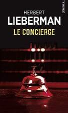 Le Concierge by Herbert Lieberman