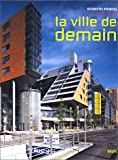 Powell, Kenneth: La ville de demain (French Edition)
