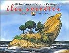 Les îles secrètes by Marc…