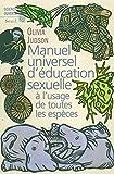 Olivia Judson: Manuel universel d'éducation sexuelle (French Edition)