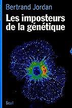 Gli impostori della genetica by Bertrand…