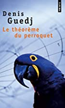 The Parrot's Theorem by Denis Guedj