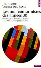 Non-Conformistes Des Ann'es 30. Une…