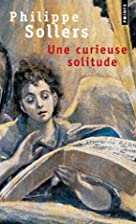 Une curieuse solitude by Philippe Sollers