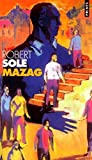 Sole, Robert: Mazag (French Edition)
