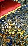 Lampedusa, Giuseppe Tomasi di: Le Professeur et la Sirène (French Edition)