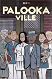 Seth: Palooka ville (French Edition)