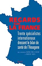 Regards sur la France (French Edition) by…