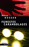 Hakan Nesser: Funestes carambolages (French Edition)