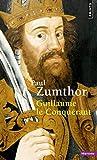 Paul Zumthor: Guillaume le Conquerant