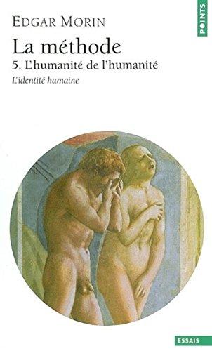 la-methode-lhumanite-de-lhumanite-tome-5-lidentite-humaine