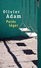 Poids léger by Olivier Adam