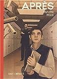 Francine Prose: Après (French Edition)