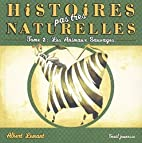 Histoires pas très naturelles T.02 - Les…