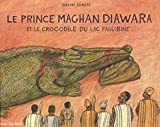 Martine Laffon: Le prince Maghan Diawara (French Edition)