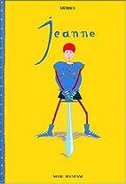 Jeanne by Thierry Dedieu