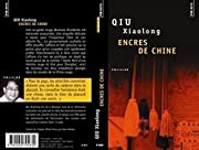 Encres de Chine av Xiaolong Qiu