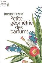 Petite géométrie des parfums…