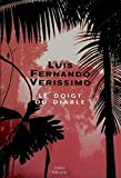 Verissimo, Luis Fernando: Doigt du diable (Le)