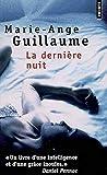 Guillaume, Marie-Ange: la derniere nuit