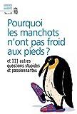 New Scientist: Pourquoi les manchots n'ont pas froid aux pieds ? (French Edition)