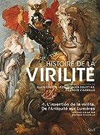 Histoire de la virilite (French Edition) by…