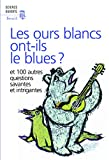 New Scientist: Les ours blancs ont-ils le blues ? (French Edition)