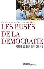 Les ruses de la démocratie: protester…