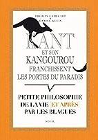 Kant et son kangourou franchissent les…