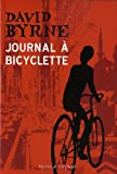 David Byrne: Journal à bicyclette (French Edition)