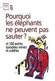 New Scientist: Pourquoi les éléphants ne peuvent pas sauter ? (French Edition)