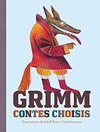 Contes choisis by Jacob Grimm