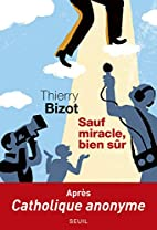 Sauf miracle, bien sûr by Thierry…