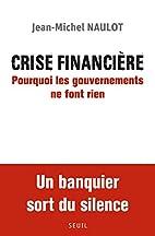 Crise financière : Pourquoi les…