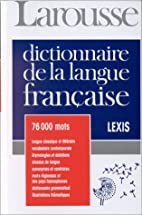 Lexis: Larousse De La Langue Francaise by…