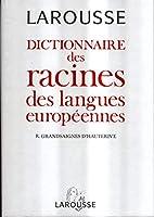 Dictionnaire des racines des langues…