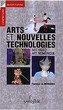 Arts et Nouvelles technologies by Collectif