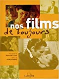 Tchernia, Pierre: Nos films de toujours (French Edition)