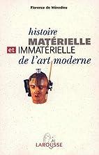 Histoire matérielle et immatérielle de…