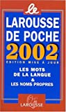 [???]: Le Larousse De Poche 2002 Edition Mise a Jour