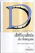 Dictionnaire des difficultés du français…
