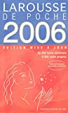 Larousse Editors: Le Larousse de Poche 2006