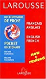[???]: Larousse Dictionnaire De Poche/Larousse Pocket Dictionary: Francais-Anglais/English-French
