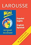 Larousse Editors: Larousse Mini Dictionary: Spanish-English/English-Spanish