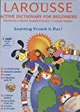 Lemberg, Steve: Larousse Active Dictionary for Beginners: English-French/French-English (French Edition)