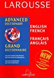 Larousse Staff: Larousse Advanced Dictionary, Grand Dictionnaire French-English, English-French