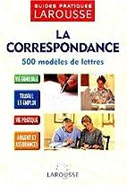 Guide De Correspondance - 500 Modeles De…