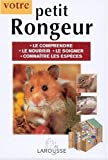 Alderton, David: Votre petit rongeur (French Edition)